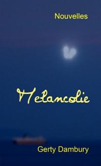 Mélancolie Une